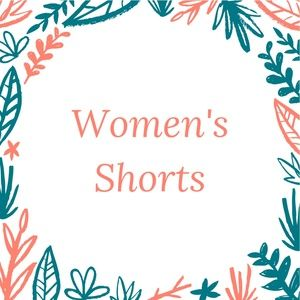 Women's Shorts in this section of my closet!